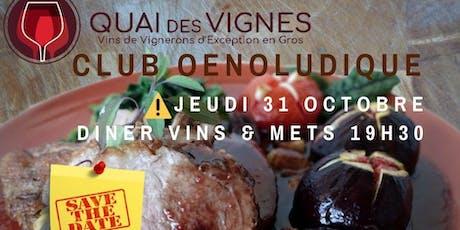 """Club Oenoludique Jeudi 31 Octobre au Bar à Vin du """"QUAI45"""" - Diner sur Réservation. billets"""