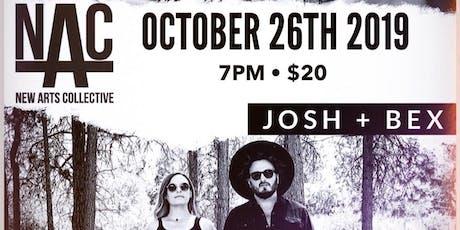 Josh + Bex w/ special guest Brent Tyler tickets