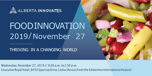 Food Innovation - Thriving in a Changing World, November 27, 2019