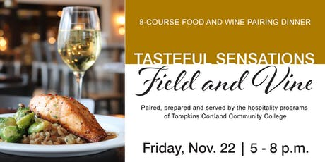 Tasteful Sensations: Field and Vine tickets