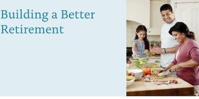 Building a Better Retirement