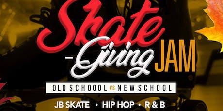 SKATE - GIVING JAM tickets