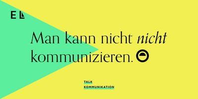 Session 2.3 ► Talk | Kommunikation