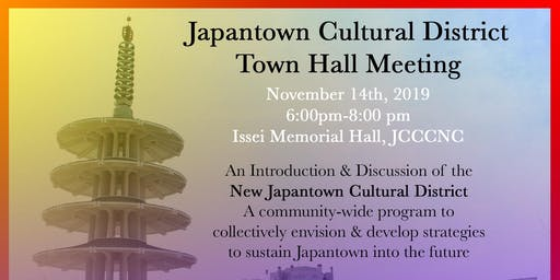 Japantown Cultural District Town Hall Meeting