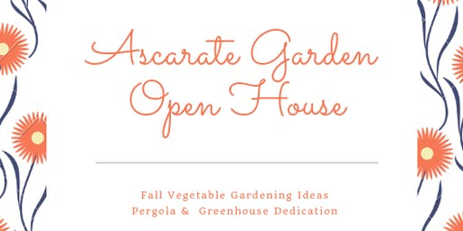 Ascarate Teaching and Demo Garden- Fall Open House