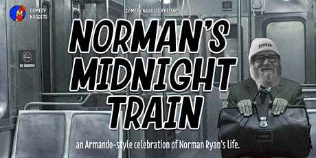 Norman's Midnight Train: All-Star Stand-Up & Improv Comedy Show tickets