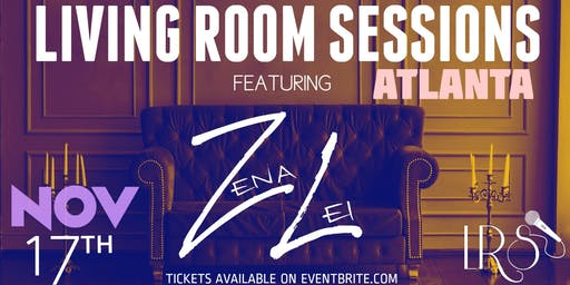 LIVING ROOM SESSIONS FEATURING: ZENA LEI