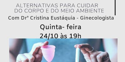 Alternativas para cuidar do corpo e do meio ambiente