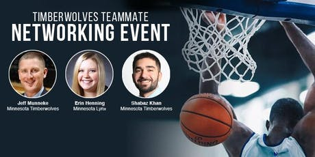 2019 Minnesota  Timberwolves Teammate Networking Event tickets
