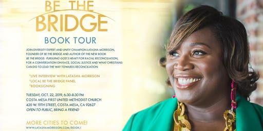 Be the Bridge Book Tour --Orange County, CA