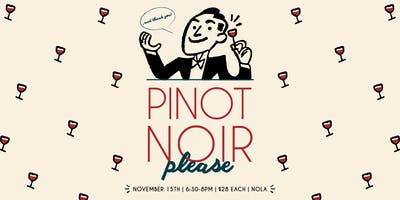 Pinot Noir Please II