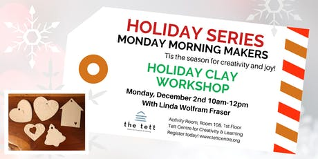 Holiday Clay Workshop  tickets