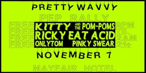 Pretty Wavvy Pep Rally
