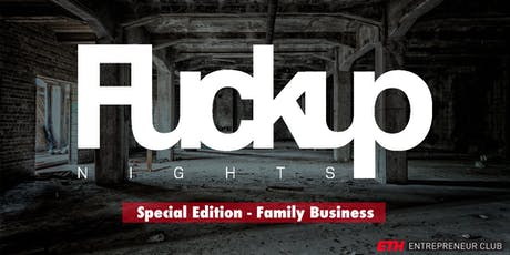 FuckUp Nights Special Edition - Family Business tickets