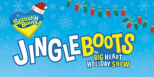 Jingle Boots: The Big Heart Holiday Show!