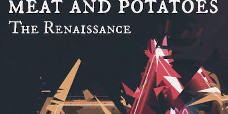 Meat and Potatoes tickets