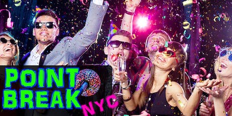NYE 2020 Open Bar Party at Point Break Times Square tickets