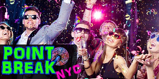 NYE 2020 Open Bar Party at Point Break Times Square