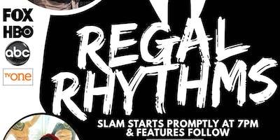 Regal Rhythms - Poetry Slam & Featured Spoken Word