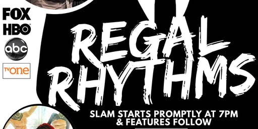 Regal Rhythms - Poetry Slam & Featured Spoken Word