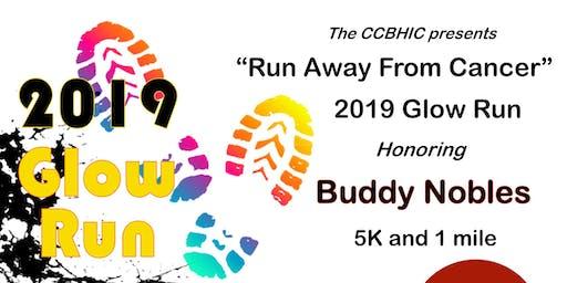 "CCBHIC ""Run Away From Cancer"" Glow Run 2019"