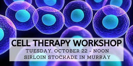 Cell Therapy Workshop & Free Lunch - Oct. 22 tickets