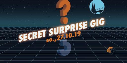 Secret Surprise Gig Nr 1