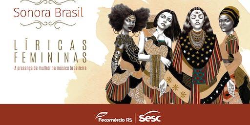 SonoraBrasil - Líricas Transcendentes | Sesc Ijuí