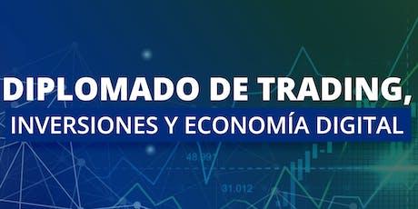 Diplomado de trading, inversiones y economía digital- entradas