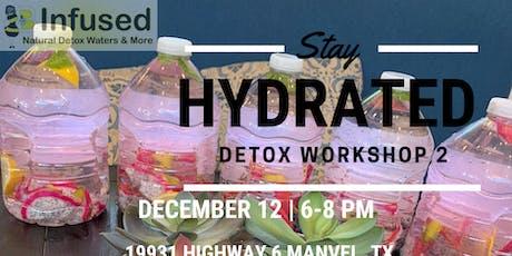 Detox Workshop 2 tickets