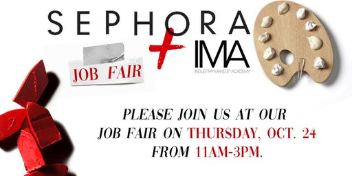 Sephora + IMA Job Fair!