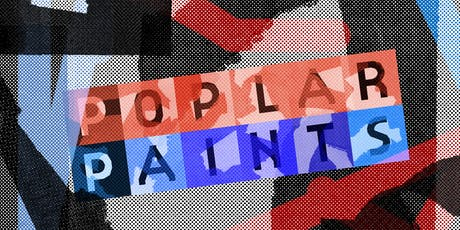 Poplar Paints - Private View tickets