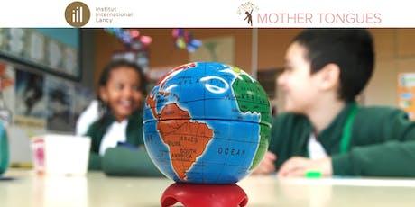 Multilingualism in School and Home / Multilinguism à l'Ecole et à la Maison billets