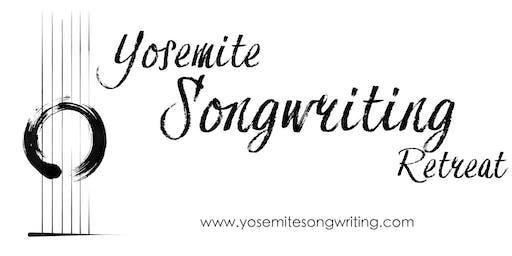 Spring 2020 Yosemite Songwriting Retreat