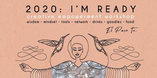 2020: I'M READY