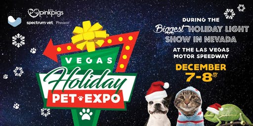 Vegas Holiday Pet Expo - Dec 7-8