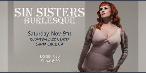 Sin Sisters Burlesque: Sat. Nov. 9th