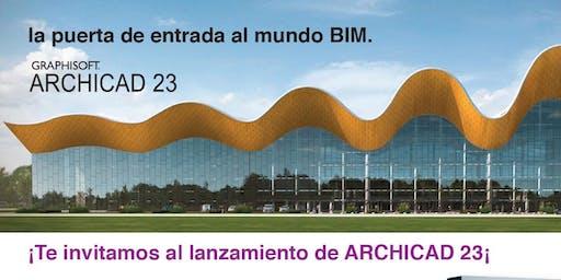 LANZAMIENTO INTERNACIONAL ARCHICAD 23 / BIM EN BUE