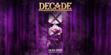 Decade of Early Hardcore | 2020 tickets