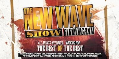 The New Wave Show @ Empire (BIRMINGHAM EDITION)