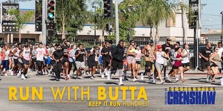 Run  Crenshaw w/Butta tickets