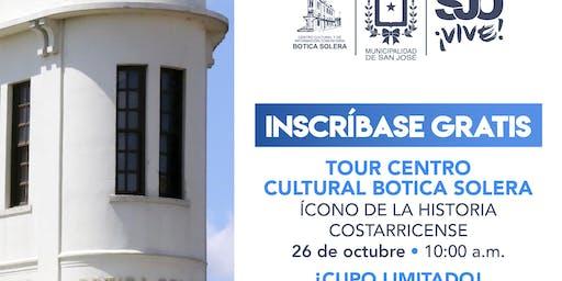 TOUR CENTRO CULTURAL BOTICA SOLERA
