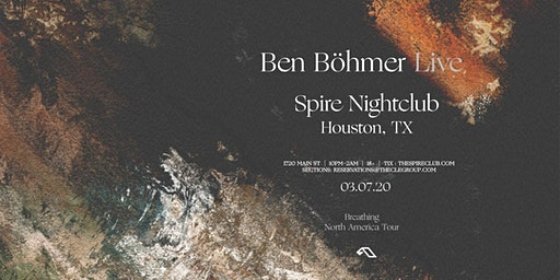 Ben Böhmer / Saturday March 7th / Spire Moroccan Room