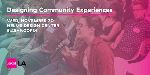 Designing Community Experiences