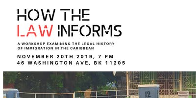 How the Law Informs: The legal history of immigration in the Caribbean