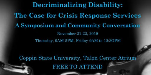 Decriminalizing Disability: The Case for Crisis Response in Baltimore City