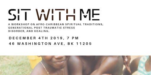 Sit with Me: Healing generational trauma in the diaspora