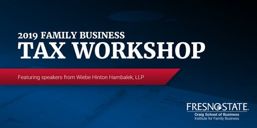 2019 Family Business Tax Workshop