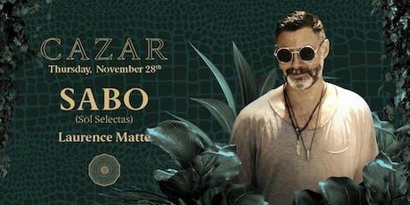Cazar present Sabo tickets