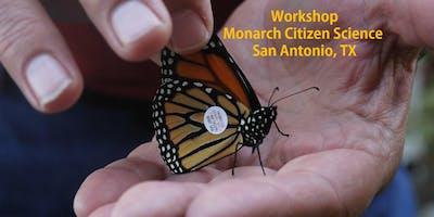 Monarch Citizen Science Workshop (San Antonio, TX)